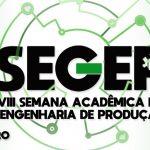 VIII Semana Acadêmica da Engenharia de Produção (SEGEP)